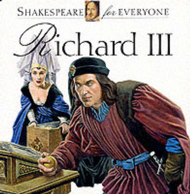 Richard III - Shakespeare for Everyone S. (Paperback)