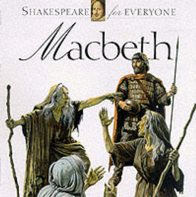 Macbeth - Shakespeare for Everyone S. (Paperback)