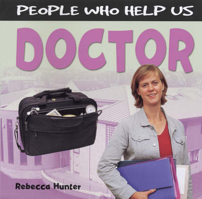 Doctor - People Who Help Us (Hardback)