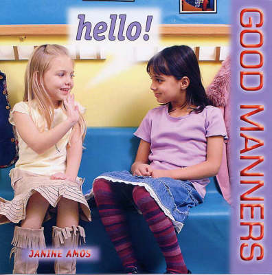 Hello! - Good Manners S. (Paperback)