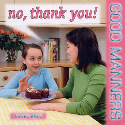 No, Thank You! - Good Manners S. (Paperback)