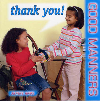 Thank You! - Good Manners S. (Paperback)