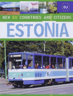 Estonia - New EU Countries & Citizens (Hardback)