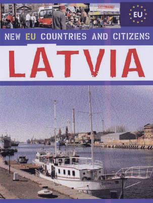 Latvia - New EU Countries & Citizens (Hardback)