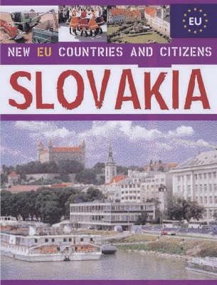 Slovakia - New EU Countries & Citizens (Hardback)