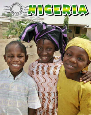 Nigeria - Letters from Around the World (Hardback)