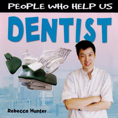 Dentist - People Who Help Us (Hardback)