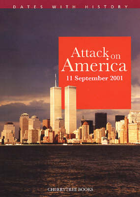 Attack on America - Dates with History (Paperback)