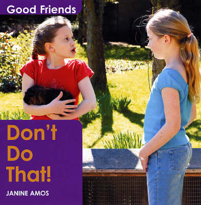 Don't Do That! - Good Friends S. (Paperback)