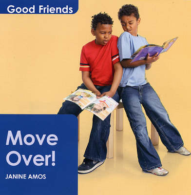 Move Over! - Good Friends S. (Paperback)