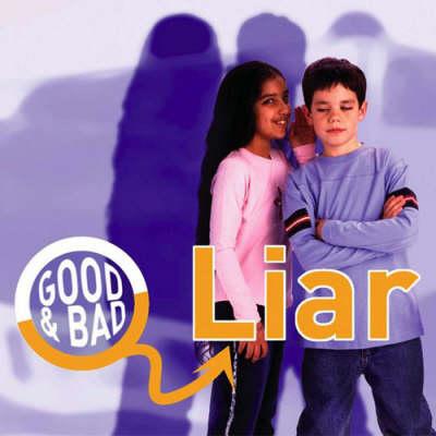 Liar - Good & Bad S. (Hardback)