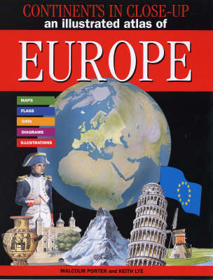 An Illustrated Atlas of Europe - Continents in Close-up S. (Paperback)