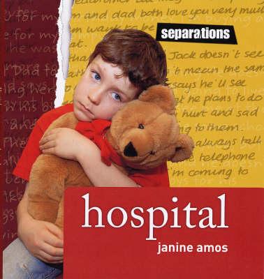 Hospital - Separations S. (Hardback)