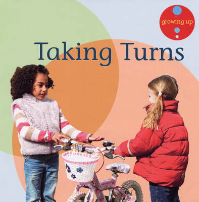 Taking Turns - Growing Up S. (Paperback)