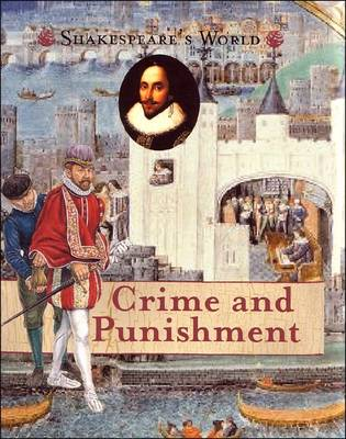 Crime and Punishment - Shakesepeare's World (Paperback)