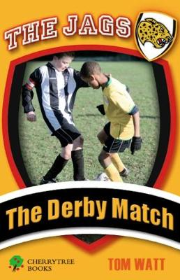 The Derby Match - The Jags (Paperback)