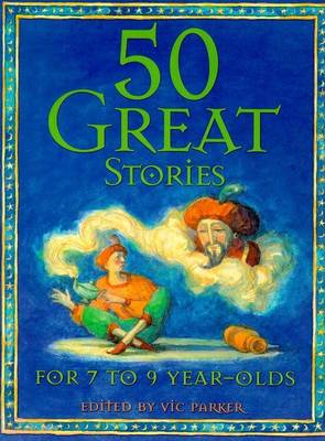50 Great Stories 7-9 Year Olds (Paperback)