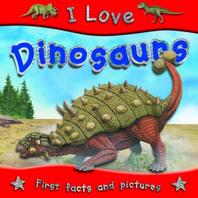 Dinosaurs - I Love S. (Paperback)