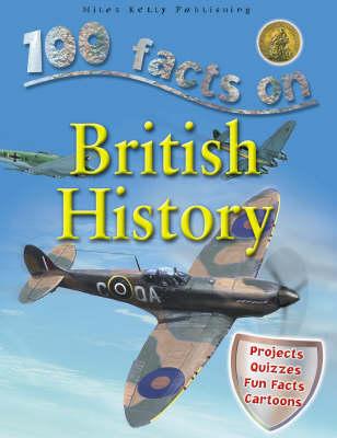 100 Facts - British History (Paperback)