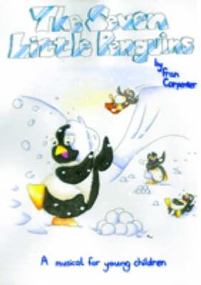 The Seven Little Penguins: Junior (Spiral bound)