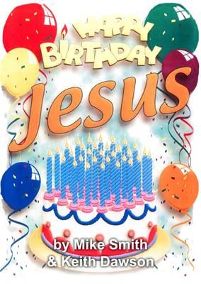 Happy Birthday Jesus: Junior (Spiral bound)