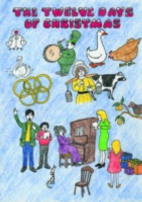 The Twelve Days of Christmas: Junior (Spiral bound)