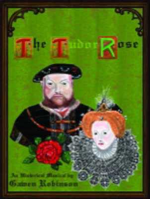 The Tudor Rose: Junior (Spiral bound)