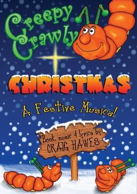 Creepy Crawly Christmas: Junior (Spiral bound)