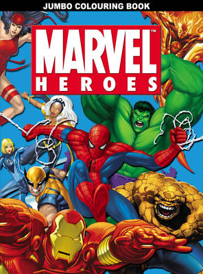 Marvel Heroes Jumbo Colouring Book (Paperback)