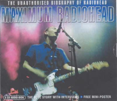 """Maximum """"Radiohead"""" - Maximum Series (Paperback)"""