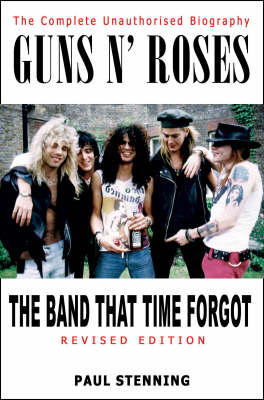 Guns 'n' Roses: The Band that Time Forgot (Paperback)