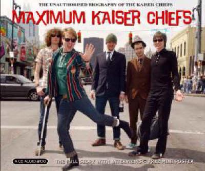 """Maximum """"Kaiser Chiefs"""" - Maximum Series (CD-Audio)"""