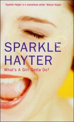 What's a Girl Gotta Do?: A Robin Hudson Mystery (Paperback)