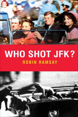 Who Shot Jfk? (Hardback)