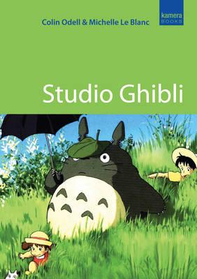 Studio Ghibli: The Films of Hayao Miyazaki and Isao Takahata (Paperback)