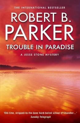 Trouble In Paradise: A Jesse Stone Mystery (Paperback)