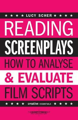 Reading Screenplays: How to Analyse and Evaluate Film Scripts (Paperback)