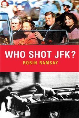 Who Shot Jfk?: New Edition (Paperback)