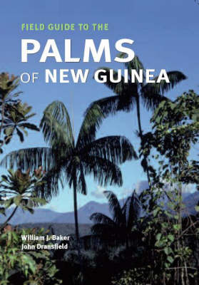 Field Guide to the Palms of New Guinea (Paperback)
