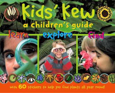 Kids' Kew: A Children's Guide (Paperback)