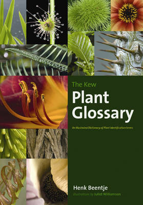 The Kew Plant Glossary: An Illustrated Dictionary of Plant Identification Terms (Paperback)