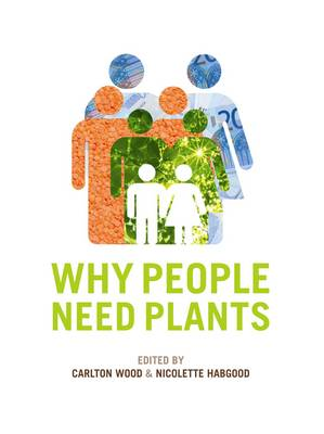 Why People Need Plants (Paperback)