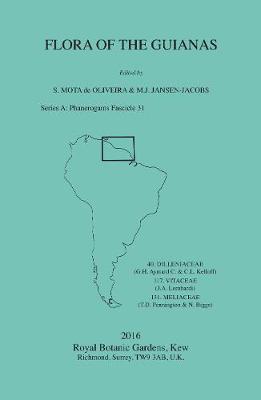 Flora of the Guianas: Series A: Phanerogams Fascicle 31 - Flora of the Guianas (Paperback)