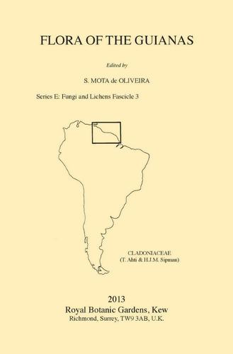 Flora of the Guianas, Series E: Fungi and Lichens, Fascicle 3: Cladoniaceae (Paperback)