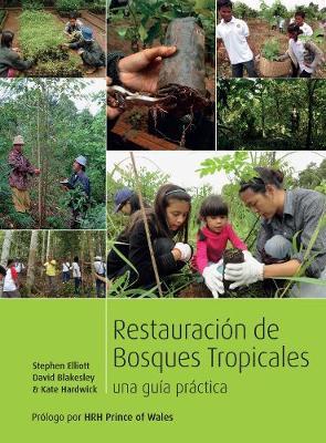 Restauracion de bosques tropicales: Un manual practico (Paperback)