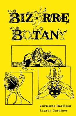 Bizarre Botany (Hardback)
