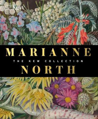 Marianne North: the Kew Collection: The Kew Collection (Hardback)