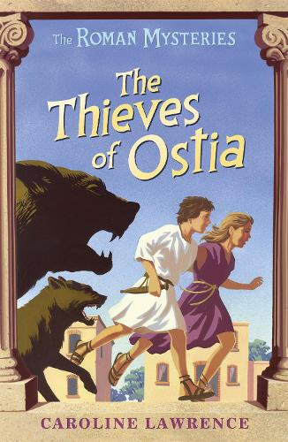 The Roman Mysteries: The Thieves of Ostia: Book 1 - The Roman Mysteries (Paperback)