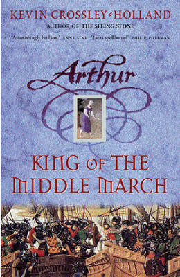 King of the Middle March - Arthur Bk. 3 (Hardback)