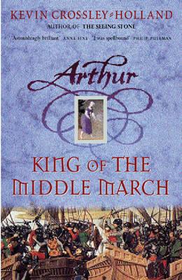 King of the Middle March - Arthur Bk. 3 (Hardback)